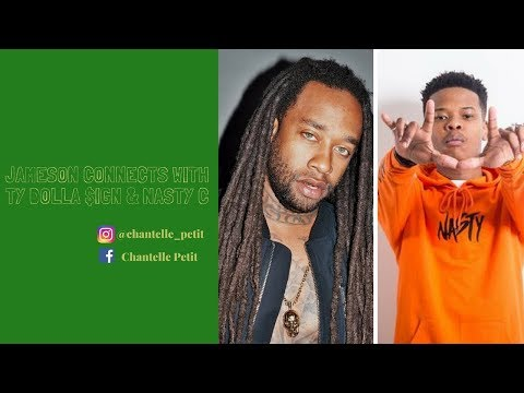 JAMESON CONNECTS (NAIROBI) WITH TY DOLLA $IGN & NASTY C