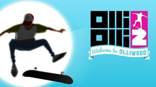 Let's Look At: OlliOlli2: Welcome To Olliwood!