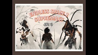 We Make Contact With The Lumeris | Endless Space 2 Supremacy Hissho