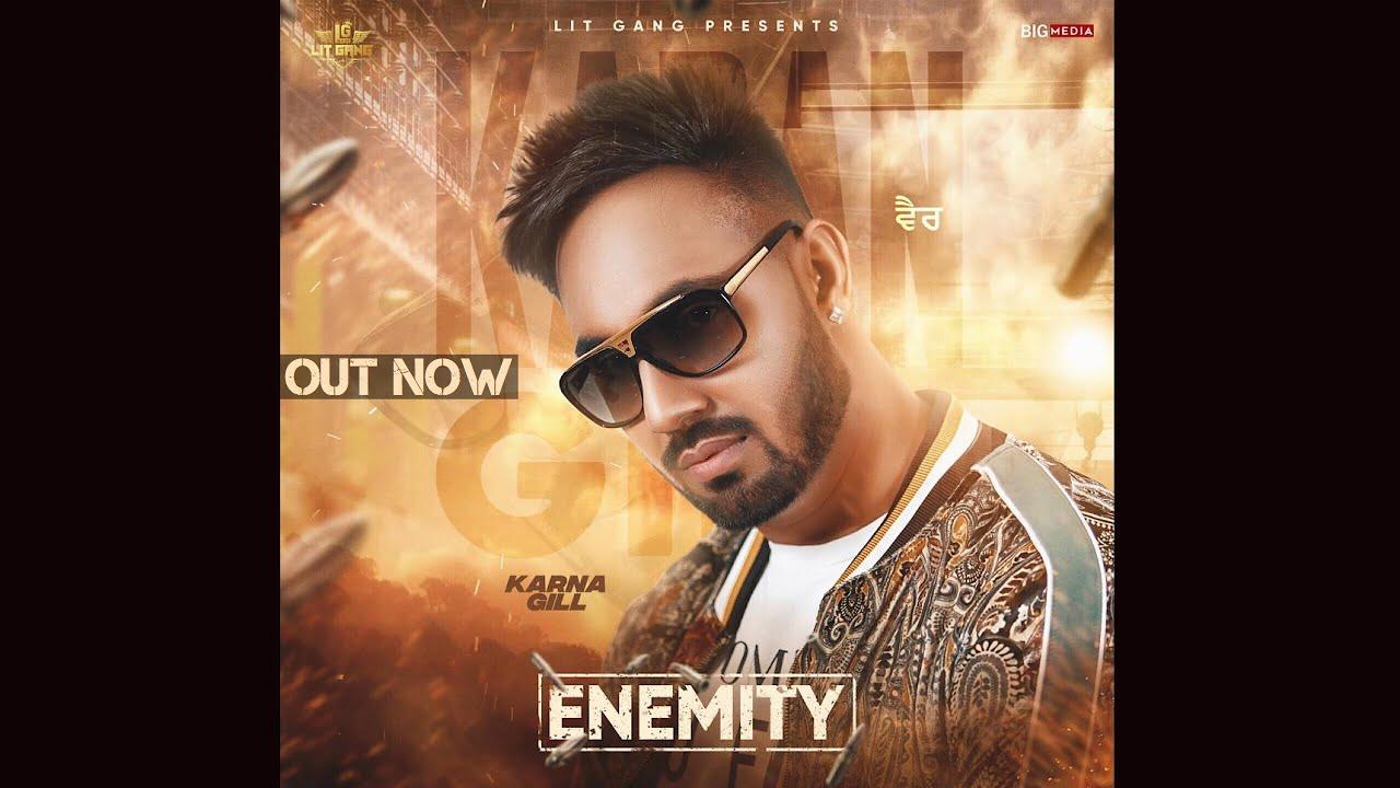 Download Enemity - ਵੈਰ (Official Video) Karna Gill   Harley Josan   LIT GANG   Latest Punjabi song 2019