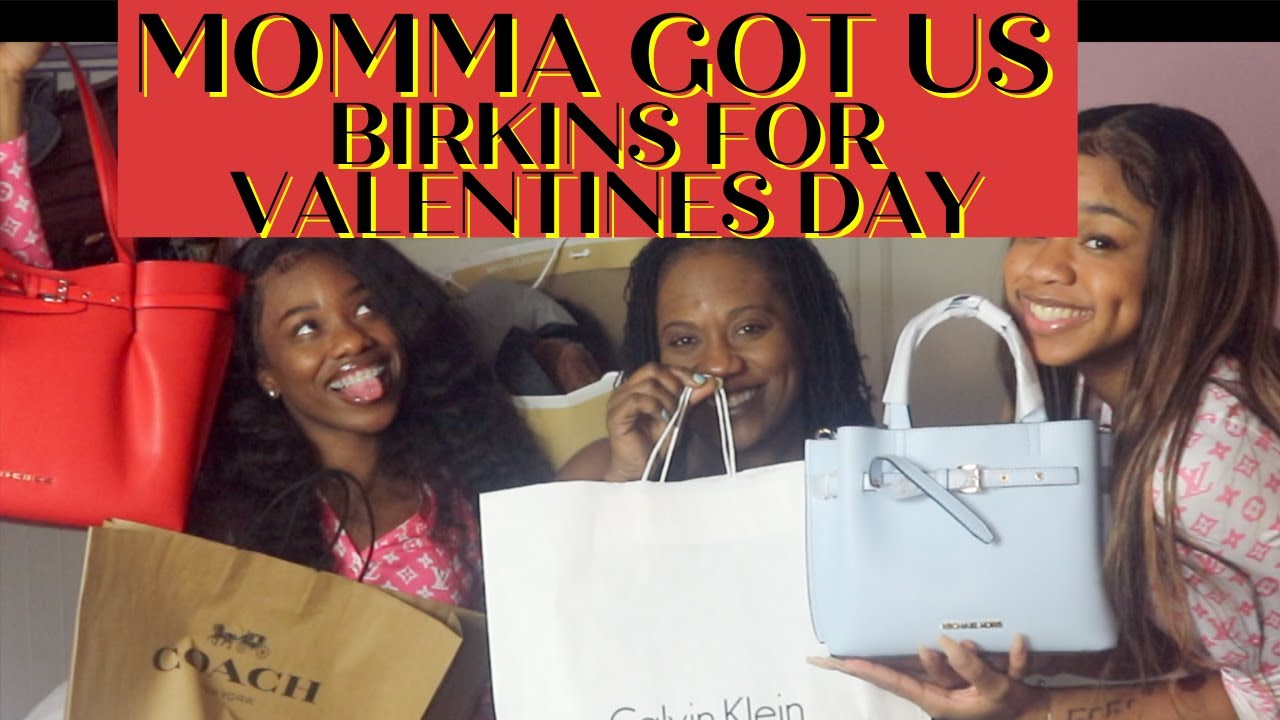 Our mom got us Birkin Bags for Valentines DAY