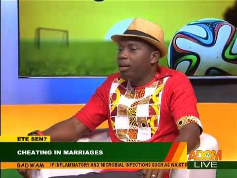 Cheating In Marriages - Badwam on Adom TV (15-2-18)
