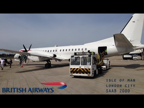 British Airways SAAB 2000 Full Flight - Isle of Man to London City