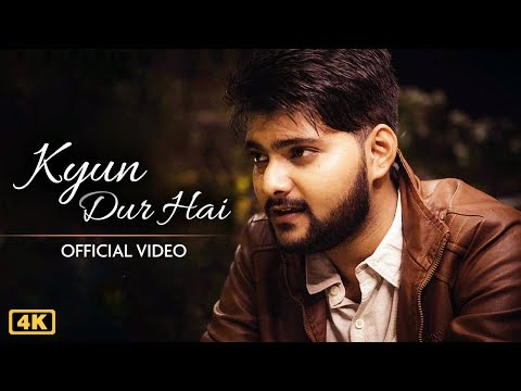 Kyun Dur Hai | Rupak Tiary | Jayanta Roy | Latest Hindi Song 2018