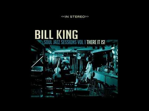 Bill King Soul Jazz Vol. 1  There it Is! 7 Arts (Sweet Talk)