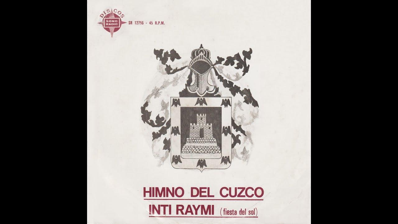 Orquesta Sono Radio - Himno del Cuzco / Inti Raymi
