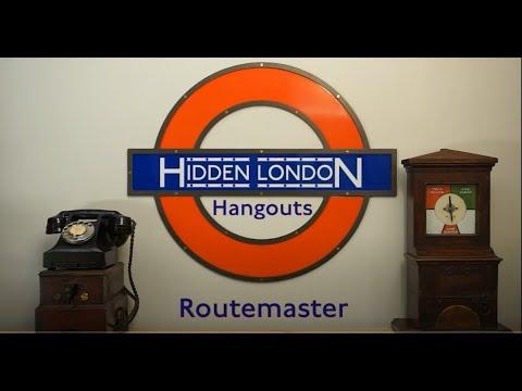 Hidden London Hangouts S2E3 - Routemaster