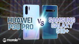 Huawei P30 Pro vs Samsung Galaxy S10+ | Porównanie