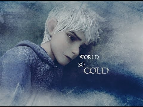 ❊Jack Frost ~ World So Cold❊