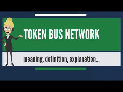 What Is TOKEN BUS NETWORK? What Does TOKEN BUS NETWORK Mean? TOKEN BUS NETWORK Meaning