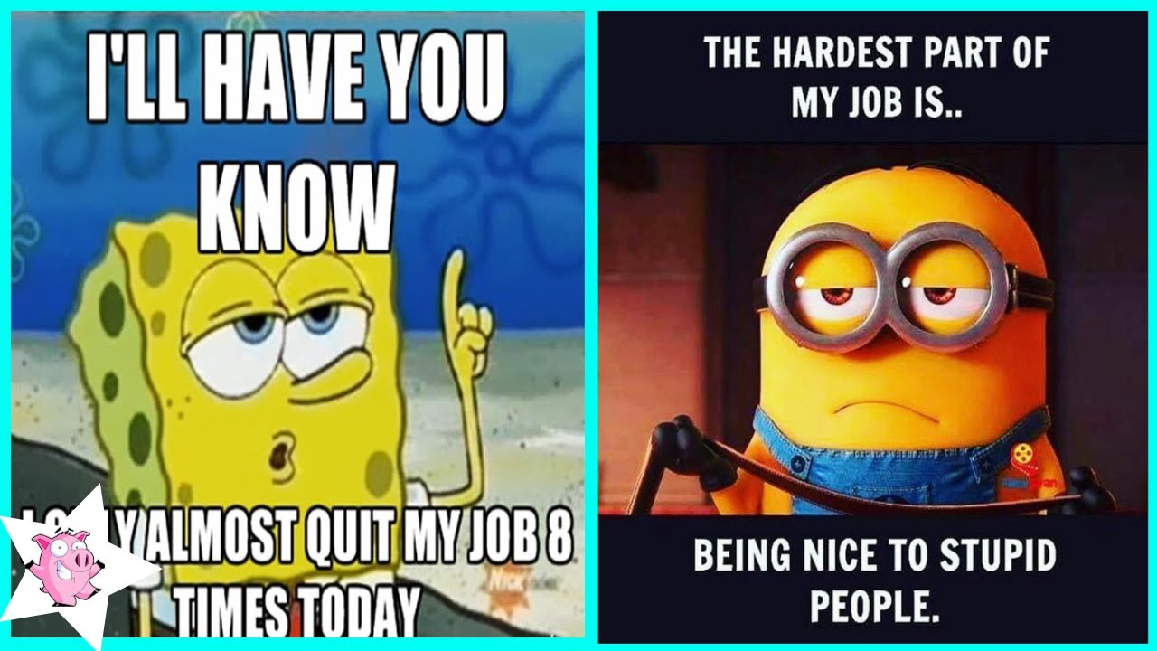 Funny Memes About Work That You Shouldnt Be Reading At