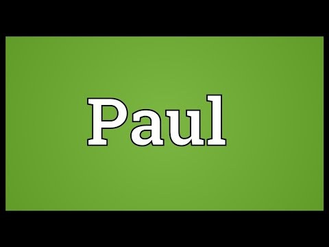 Paul Meaning