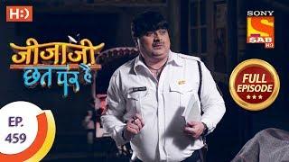 Jijaji Chhat Per Hai - Ep 459 - Full Episode - 8th October, 2019