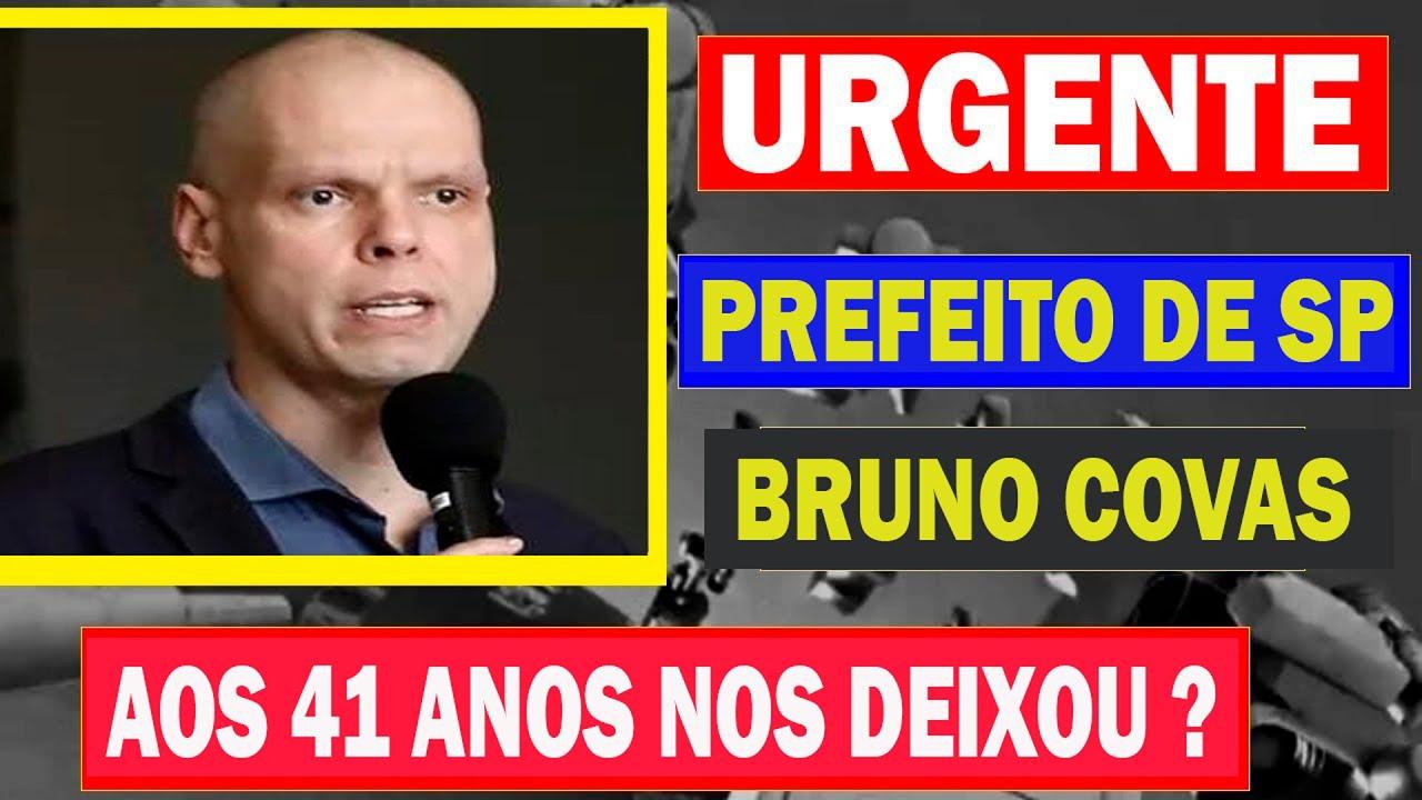 🔴 Chega a noticia, Aos 41 anos, M0RR3 Bruno Covas? prefeito de SP, diz portal de notícia.