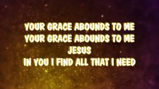 GRACE ABOUNDS - HILLSONG LIVE_CORNERSTONE [LYRICS]
