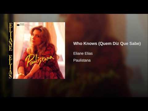 Who Knows (Quem Diz Que Sabe)