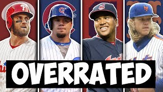MOST OVERRATED MLB PLAYER FROM EVERY TEAM
