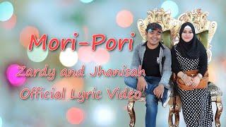 Gambar cover Mori-Pori - Zardy and Jhanisah (Official Lyric Video)