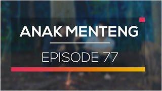 Anak Menteng - Episode 77