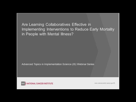 Advanced Topics for Implementation Science: Learning Collaboratives