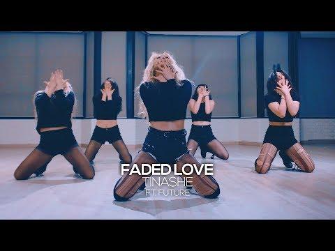Tinashe - Faded Love ft. Future : Gangdrea Choreography