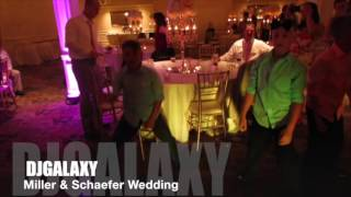 DJGALAXY PRODUCTIONS - Miller Schaefer Wedding