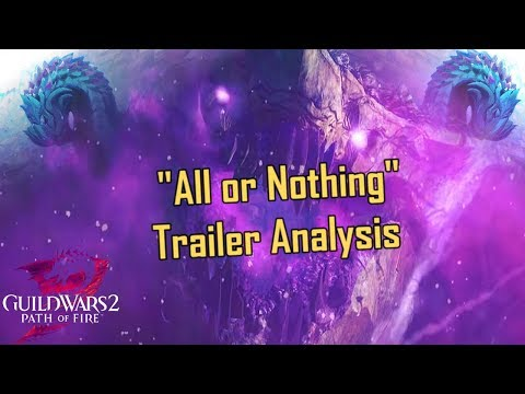 "Guild Wars 2 - ""All or Nothing""  Trailer Analysis & Thoughts thumbnail"