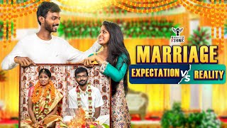 Marriage Expectation vs Reality - Nakkalites FZone