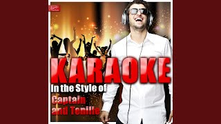 The Way I Want to Touch You (In the Style of Captain and Tenille) (Karaoke Version)