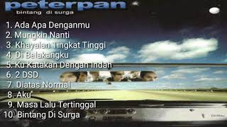 Peterpan - Bintang Di Surga 2004 (Full Album)