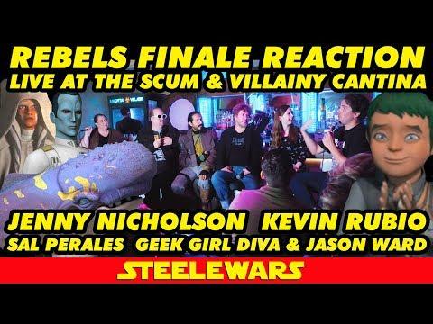 Rebels Finale Reaction – Jenny Nicholson, Kevin Rubio, Sal Perales, Geek Girl Diva, Jason Ward