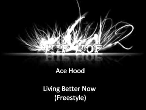 Ace Hood- Living better now (Freestyle)