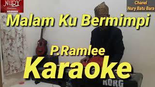 Malam Ku Bermimpi Karaoke Melayu || P.Ramlee