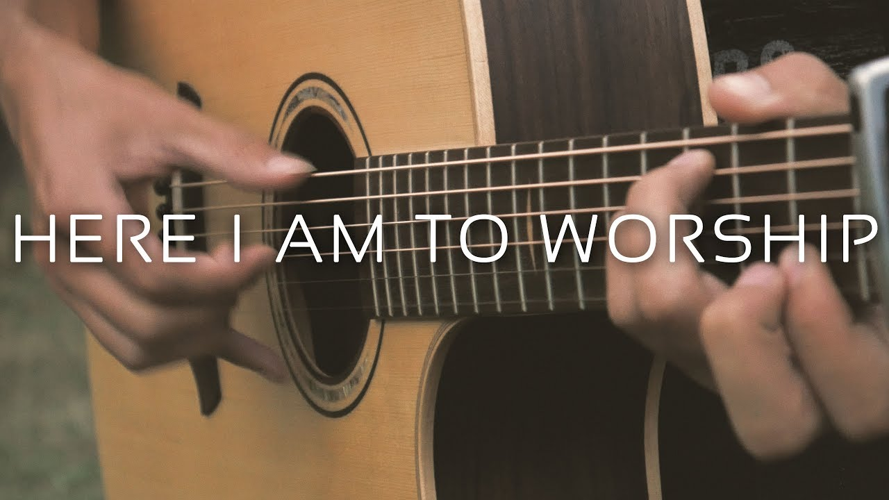 Here I Am To Worship Tim Hughes Fingerstyle Guitar Cover By