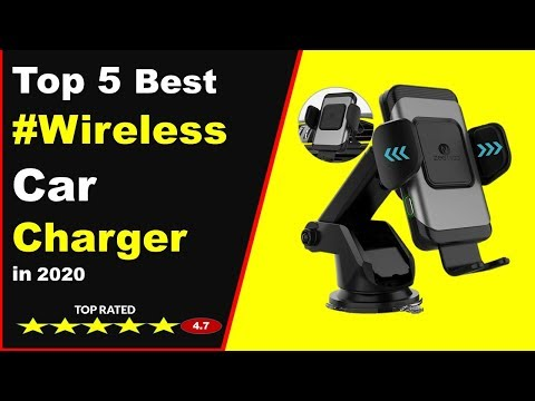 Top 5 Best Wireless Car Charger  in 2020 (Buying Guide)