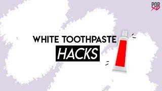 White Toothpaste Hacks - POPxo