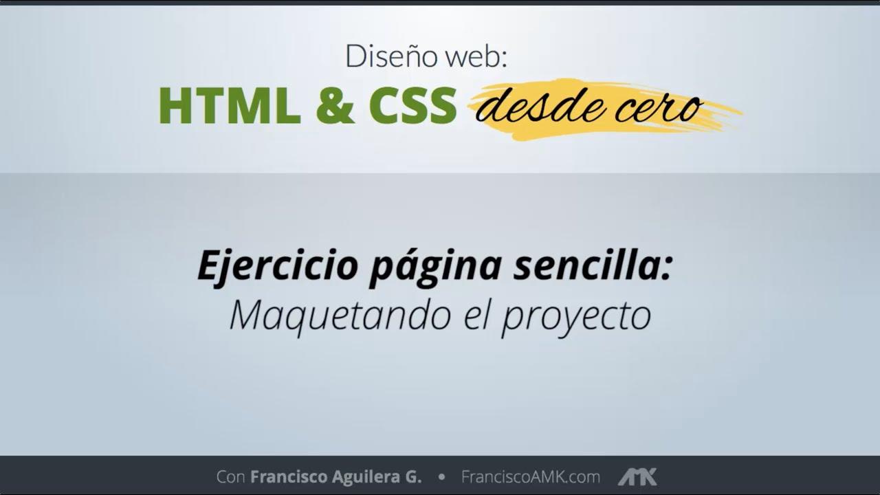 HTML y CSS Desde Cero – 18. Ejercicio Página Sencilla