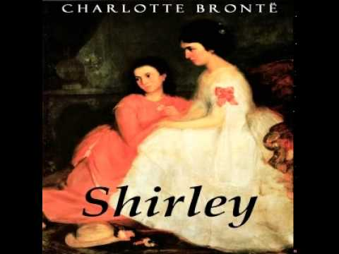 Shirley by Charlotte BRONTË P.1 | Romance, History | Full Unabridged Audiobook