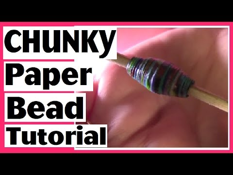 How to Make Chunky Tapered Paper Beads - Paper Bead Tutorial