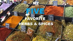 My 5 Favorite Healthy Herbs & Spices To Cook With
