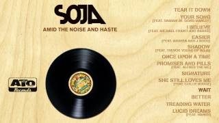Soja Amid The Noise And Haste Album Sampler