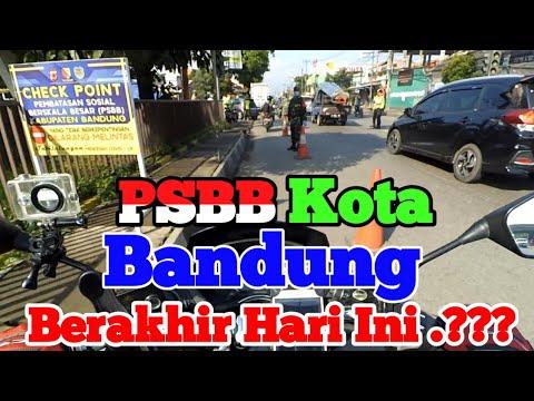 PSBB di Bandung Berakhir hari ini.??? - YouTube