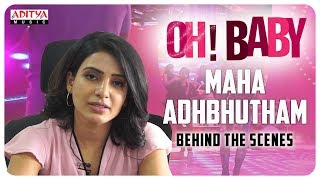 Behind Scenes Of Maha Adhbhutham Song Oh Baby Movie Samantha Naga Shourya B V Nandini Reddy