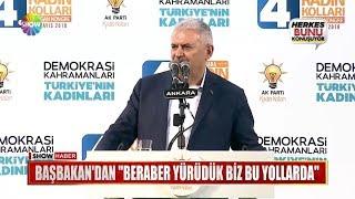 """Başbakan'dan """"Beraber yürüdük biz bu yollarda"""""""