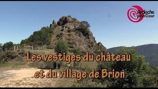 Ardèche - Brion: vestiges d'un château et d'un village du Moyen-Age