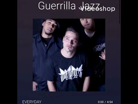 "Guerrilla Jazz ""Everyday"""