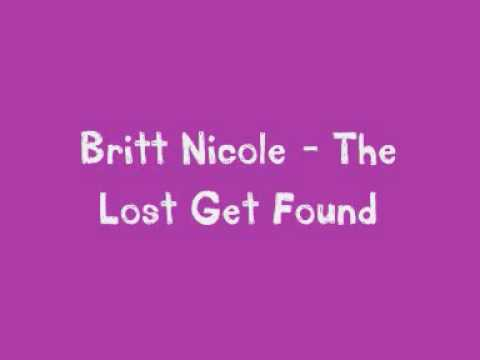 Britt Nicole   The Lost Get Found Full Song  Amp; Lyrics Www Keepvid Com