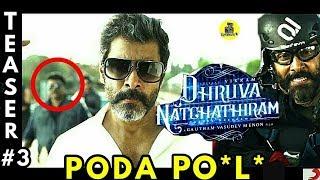 Dhruva Natchathiram - Official Teaser #3 Reaction | Chiyaan Vikram | Gautham Vasudev Menon
