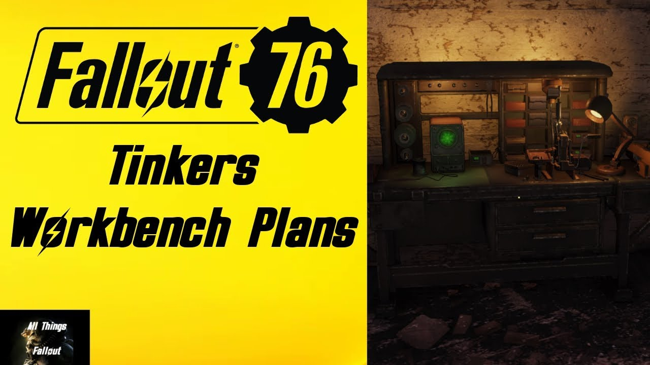 Fallout 76 Tinkers Workbench Plans Location