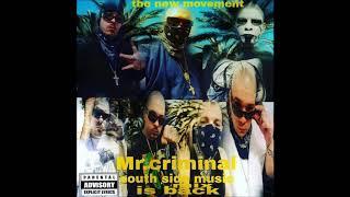 mr.criminal-south side music mix prossestion new 2018